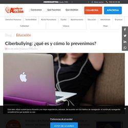 Ciberbullying: ¿qué es y cómo lo prevenimos?