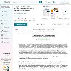 O Ciberespaço - o termo, a definição e o conceito