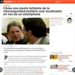 Cómo una mente brillante de la ciberseguridad prefiere usar localizador en vez de un smartphone