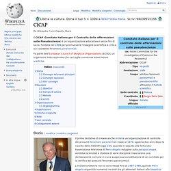 CICAP anche detto [Comitato Italiano di Controllo delle Affermazioni sulle Pseudoscienze]
