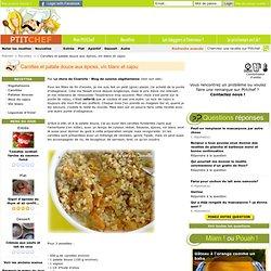 Recette Carottes et patate douce aux épices, vin blanc et cajou par Le choix de Cicerolle - Blog de cuisine végétarienne