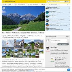 Pista ciclabile Val Pusteria: San Candido - Brunico - Fortezza