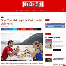 Gran Tour dei Laghi: la Carinzia dei cicloturisti - Itinerari e Luoghi