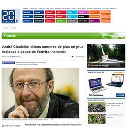 André Cicolella: «Nous sommes de plus en plus malades à cause de l'environnement»