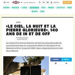 Libération / «Le Ciel, la Nuit et la Pierre glorieuse», 140 ans de in et de off