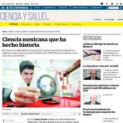 Ciencia mexicana que ha hecho historia