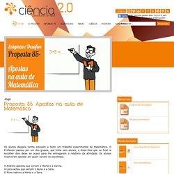 Ciência 2.0 - Proposta 85. Apostas na aula de Matemática