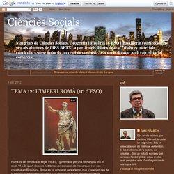 Ciències Socials: TEMA 12: L'IMPERI ROMÀ (1r. d'ESO)