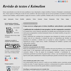 o escrever artigos para revistas científicas: antecedentes e precedentes © Revisão de textos é Keimelion
