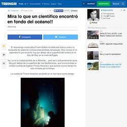 Mira-lo-que-un-cientifico-encontro-en-fondo-del-oceano