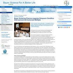 Bayer Schering Pharma organiza Simposio Científico Internacional de Esclerosis Múltiple - Bayer Cono Sur