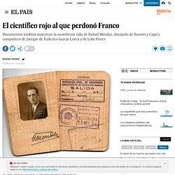 El científico rojo al que perdonó Franco