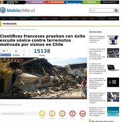 Científicos franceses prueban con éxito escudo sónico contra terremotos motivado por sismos en Chile