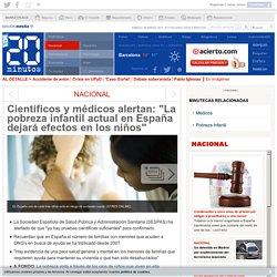 """Científicos y médicos alertan: """"La pobreza infantil actual en España dejará efectos en los niños"""""""