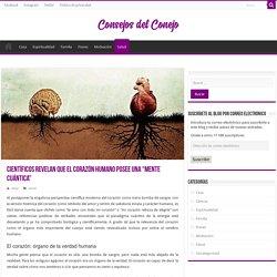 """CIENTÍFICOS REVELAN QUE EL CORAZÓN HUMANO POSEE UNA """"MENTE CUÁNTICA"""""""