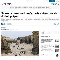 El cierre de las cuevas de As Catedrais se atasca pese a la alerta de peligro