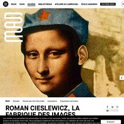Roman Cieslewicz, la fabrique des images - du 3 mai au 23 septembre 2018