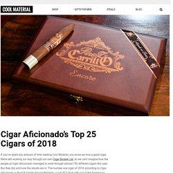 Cigar Aficionado's Top 25 Cigars of 2018