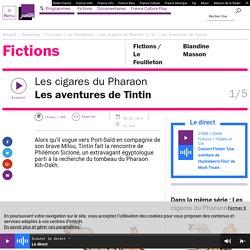 Les cigares du Pharaon (1/5) : Les aventures de Tintin