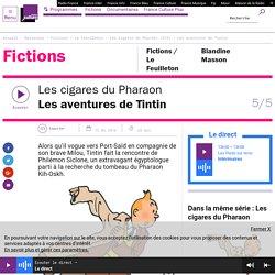 Les cigares du Pharaon (5/5) : Les aventures de Tintin
