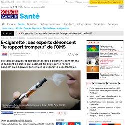 """E-cigarette : des experts dénoncent """"le rapport trompeur"""" de l'OMS"""