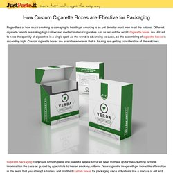 How Custom Cigarette Boxes are Effective for Packaging