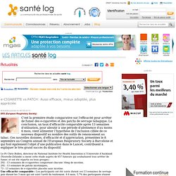 e-CIGARETTE vs PATCH: Aussi efficace, mieux adoptée, plus appréciée