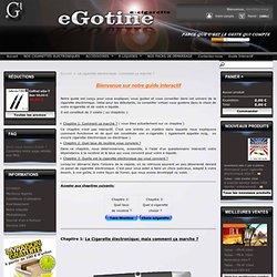 La cigarette electronique: Comment ça marche ? - eGotine - Cigarette electronique