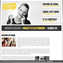CIGARETTE - Histoire du tabac