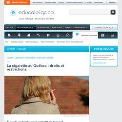 La cigarette au Québec : droits et restrictions