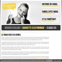 CIGARETTE - Le tabac chez les jeunes