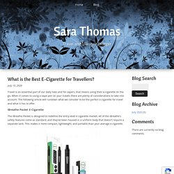 What is the Best E-Cigarette for Travellers?