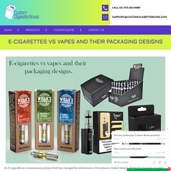 E-cigarettes vs vapes and their packaging designs