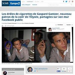 Les drôles de cigarettes de Gaspard Gantzer, nouveau patron de la com' de l'Élysée, partagées sur son mur Facebook public