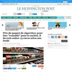 """Prix du paquet de cigarettes: pour être """"rentable"""" pour la société, il devrait coûter 13 euros selon une étude"""