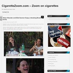Alicia Vikander and Eliot Sumner Enjoy a Smoking Break in Ischia