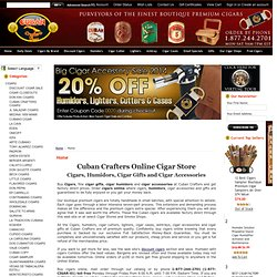 Cigars Humidors & Cigar Gifts - CUBAN CRAFTERS