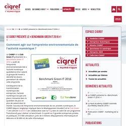 Le CIGREF présente le « Benchmark Green IT 2016 » ! – CIGREF