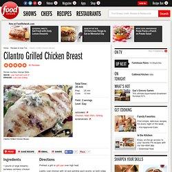 Cilantro Grilled Chicken Breast Recipe