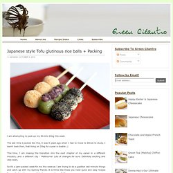 Japanese style Tofu glutinous rice balls + Packing