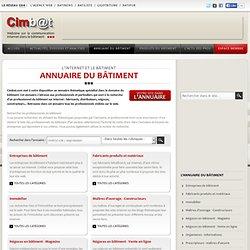 Annuaire bâtiment gratuit - Annuaire BTP de CIMBAT avec échange de liens possibles