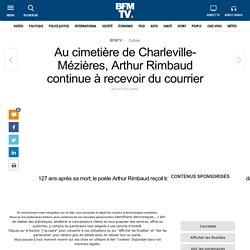 Au cimetière de Charleville-Mézières, Arthur Rimbaud continue à recevoir du courrier