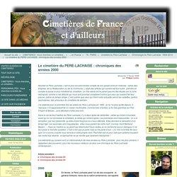 Le cimetière du PERE-LACHAISE : chroniques des années 2000