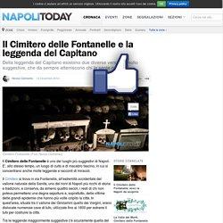 Cimitero Fontanelle: la leggenda del Capitano
