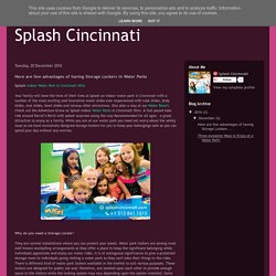 Splash Cincinnati: Here are few advantages of having Storage Lockers in Water Parks