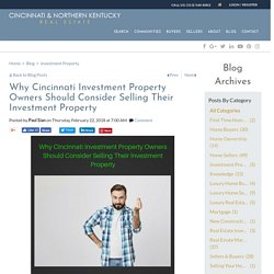 Why Investment Property Owners Should Consider Selling Their Investment Property