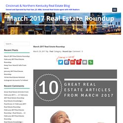 March 2017 Real Estate Roundup - Articles For Home Buyers/Sellers