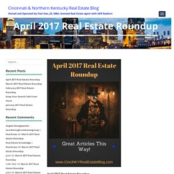 April 2017 Real Estate Roundup - Great Reads Not To Miss