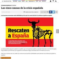 Las cinco causas de la crisis española