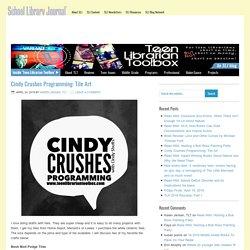 Cindy Crushes Programming: Tile Art